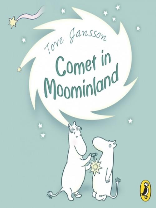 The Moomins Book 2: Comet In Moominland Cover