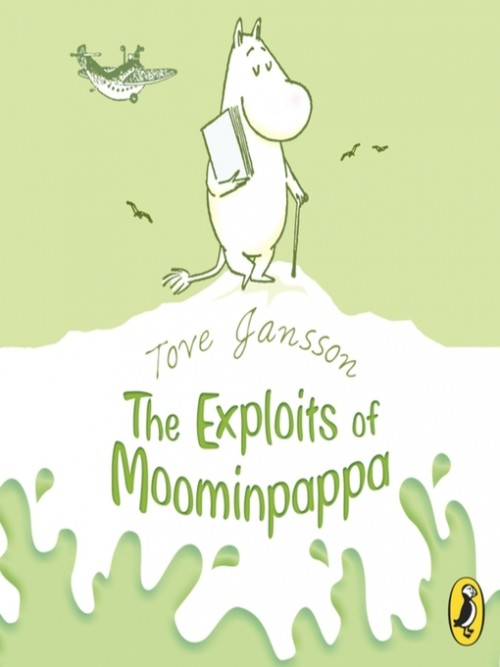 The Moomins Book 4: The Exploits of Moominpappa Cover
