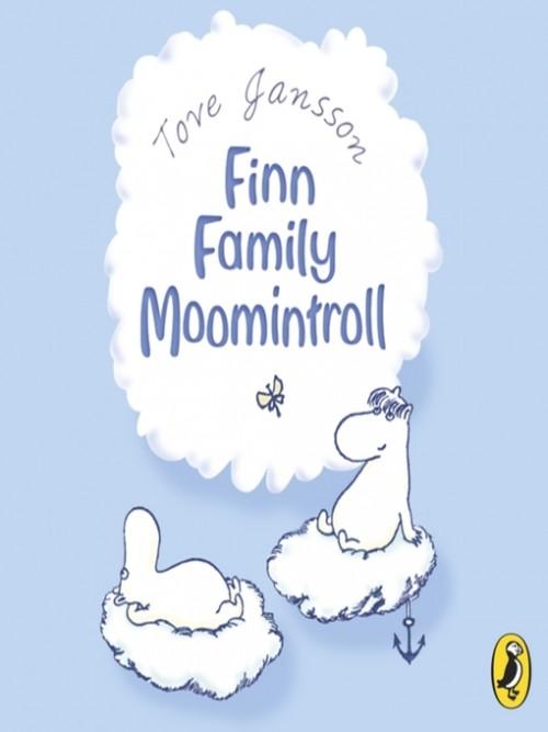 The Moomins Book 3: Finn Family Moomintroll Cover