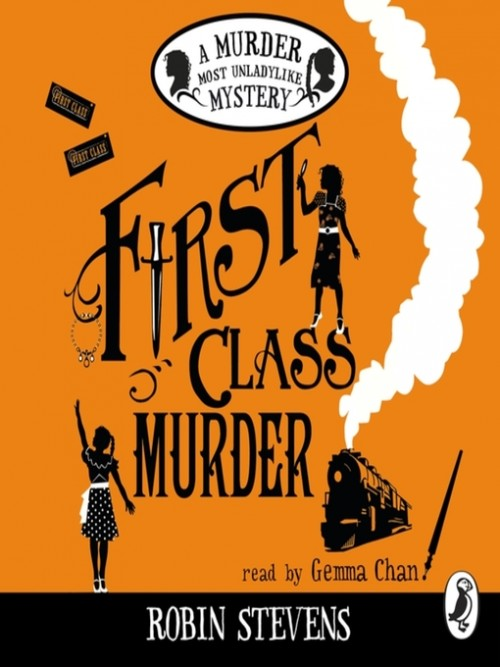 Murder Most Unladylike 3: First Class Murder Cover
