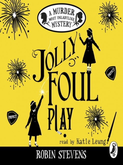 Murder Most Unladylike 4: Jolly Foul Play Cover
