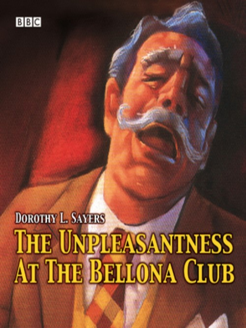 The Unpleasantness At the Bellona Club Cover