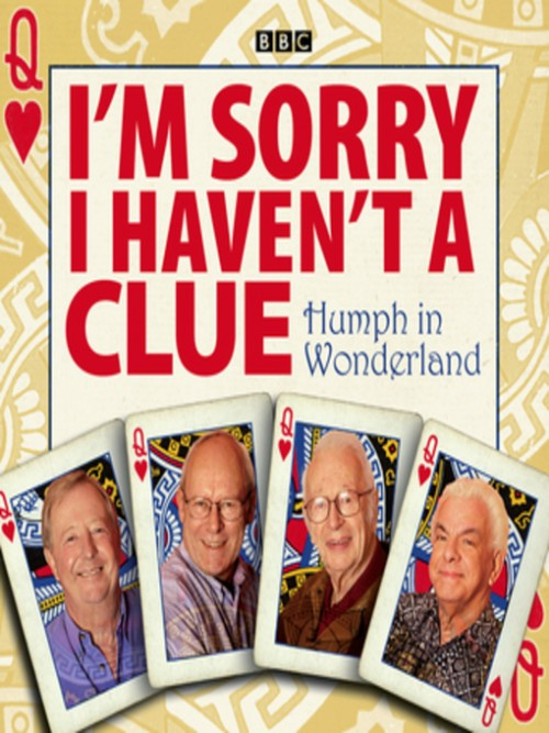I'm Sorry I Haven't A Clue: Humph In Wonderland Cover