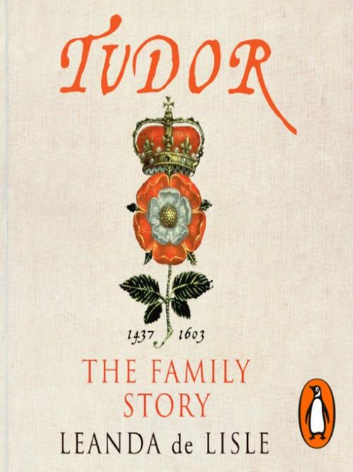 Tudor: The Family Story Cover