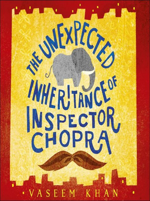 Baby Ganesh Detective Agency Series Book 1: The Unexpected Inheritance of Inspector Chopra Cover