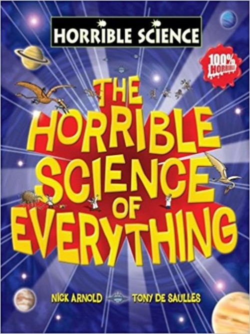 The Horrible Science of Everything Cover