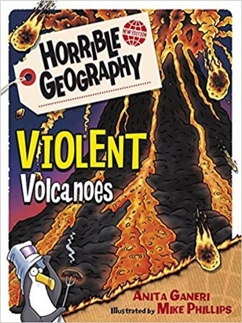 Horrible Geography: Violent Volcanoes Cover