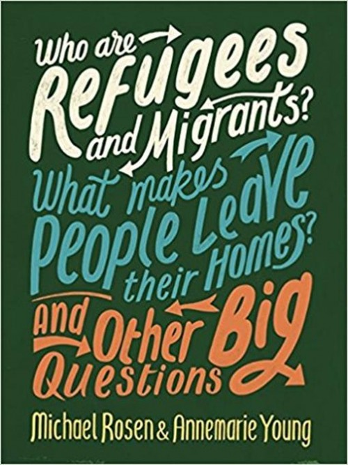 Who Are Refugees and Migrants? What Makes People Leave Their Homes? and Other Big Questions Cover