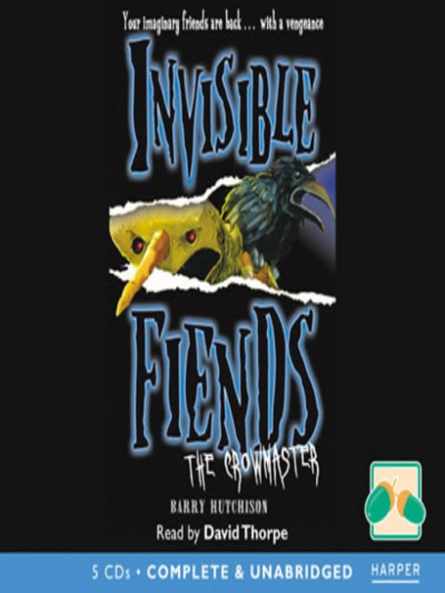 Invisible Fiends: The Crowmaster Cover
