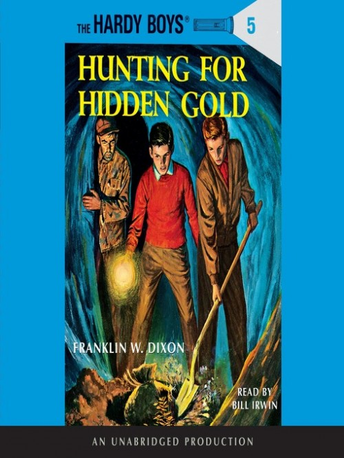 The Hardy Boys Series Book 5: Hunting For Hidden Gold Cover