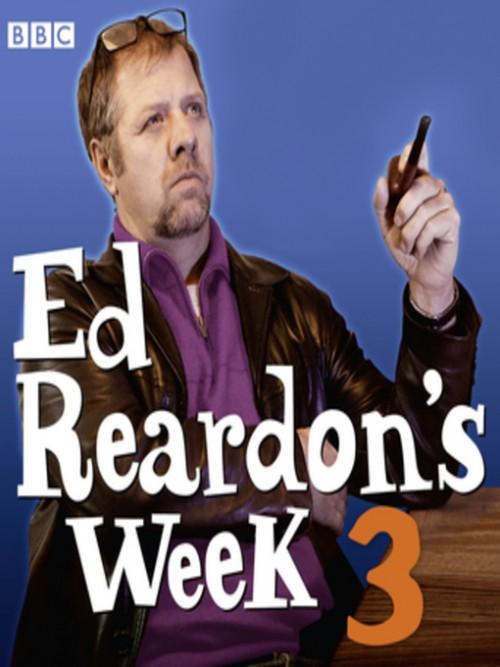 Ed Reardon's Week Series 3 Cover