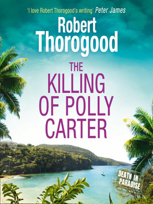 Death In Paradise Book 2: The Killing of Polly Carter Cover