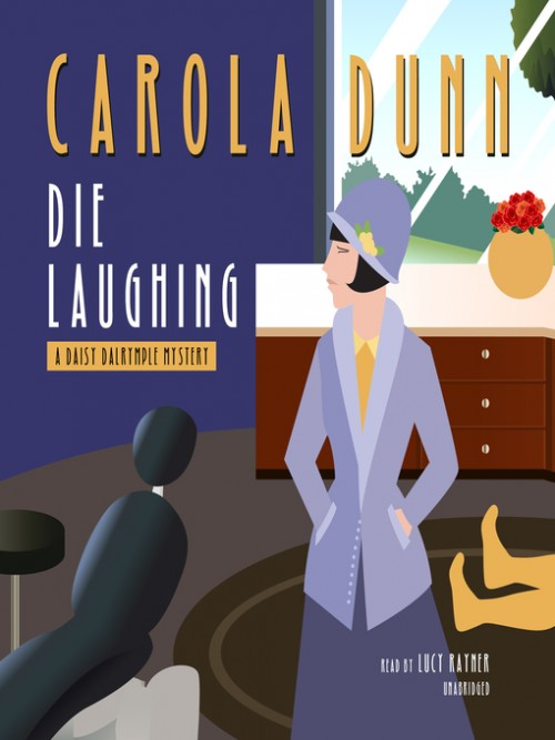 Daisy Dalrymple Book 12: Die Laughing Cover