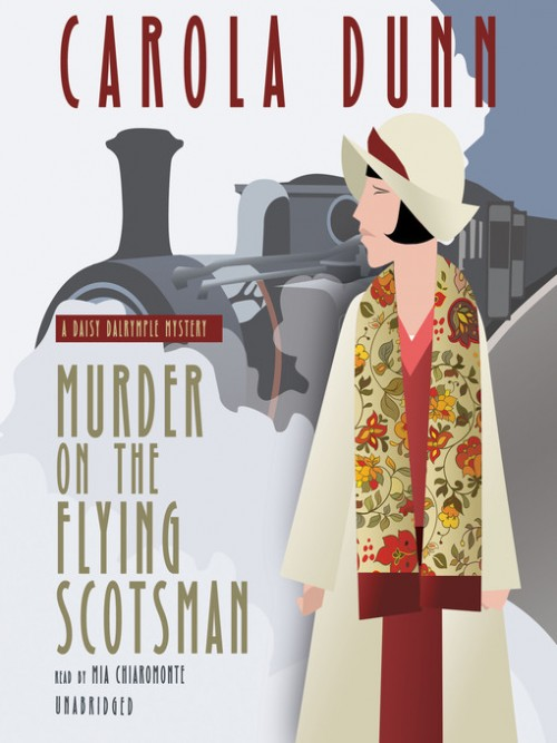 Daisy Dalrymple Book 4: Murder On the Flying Scotsman Cover