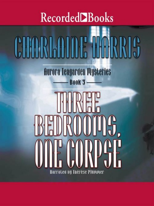Aurora Teagarden Mysteries Book 3: Three Bedrooms One Corpse Cover