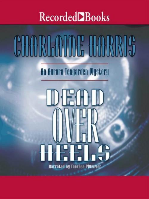 Aurora Teagarden Mysteries Book 5: Dead Over Heels Cover