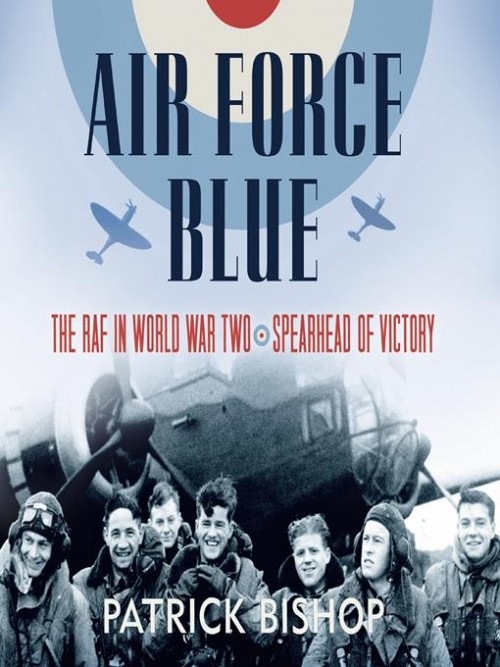 Air Force Blue: The Raf In World War Two - Spearhead of Victory Cover