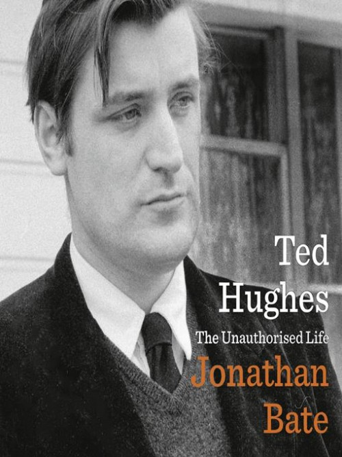 Ted Hughes: An Unauthorised Life Cover