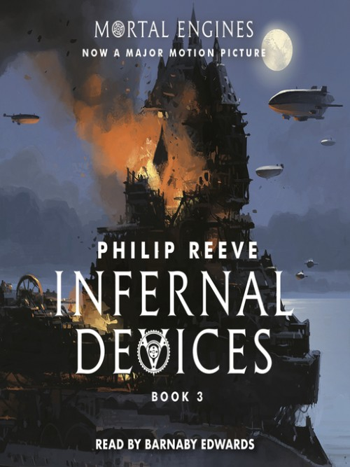 Mortal Engines Book 3: Infernal Devices Cover