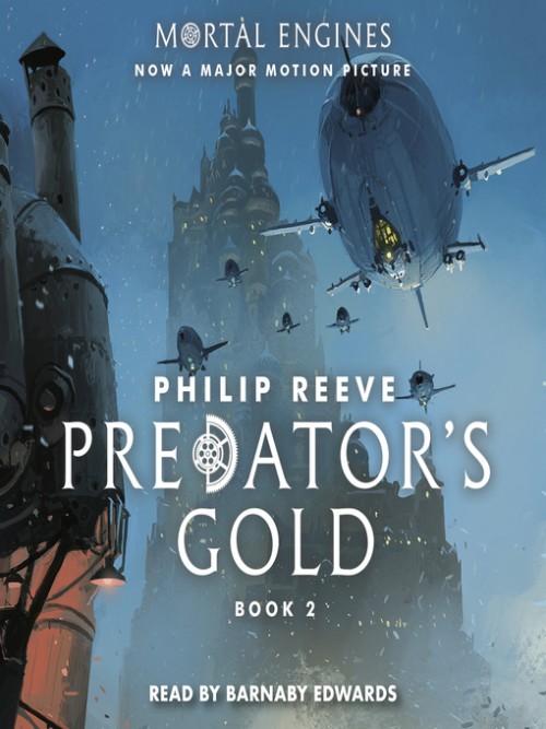 Mortal Engines Book 2: Predator's Gold Cover