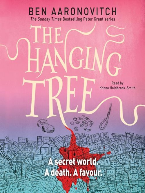 Rivers of London Book 6: The Hanging Tree Cover