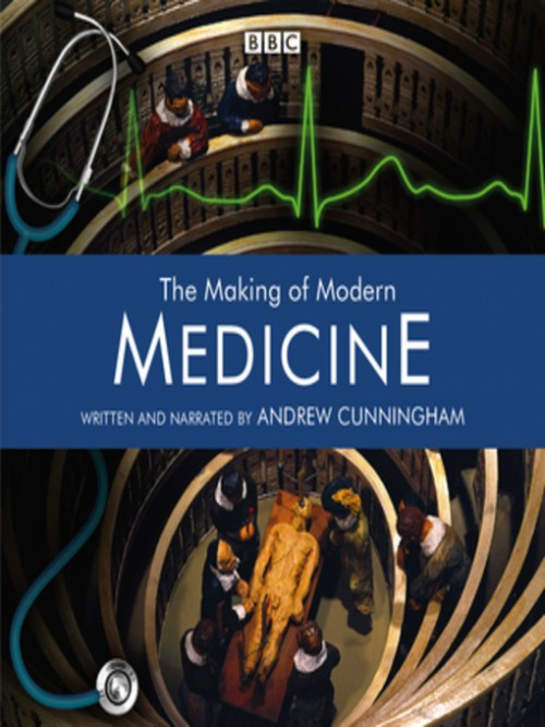 The Making of Modern Medicine Cover