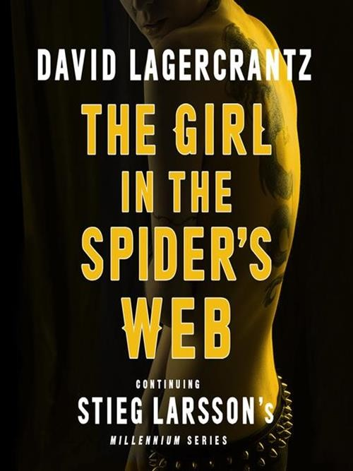Millennium Series Book 4: The Girl In the Spider's Web Cover