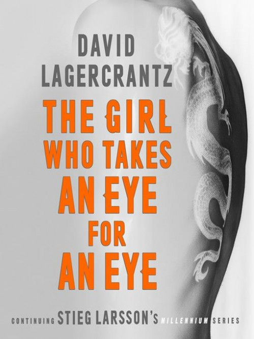 Millennium Series Book 5: The Girl Who Takes An Eye For An Eye Cover