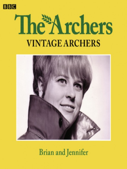 The Archers: Brian and Jennifer Cover
