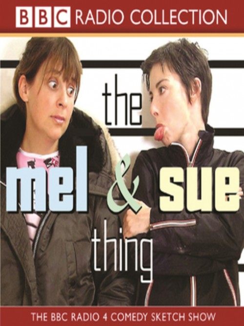 The Mel and Sue Thing Cover