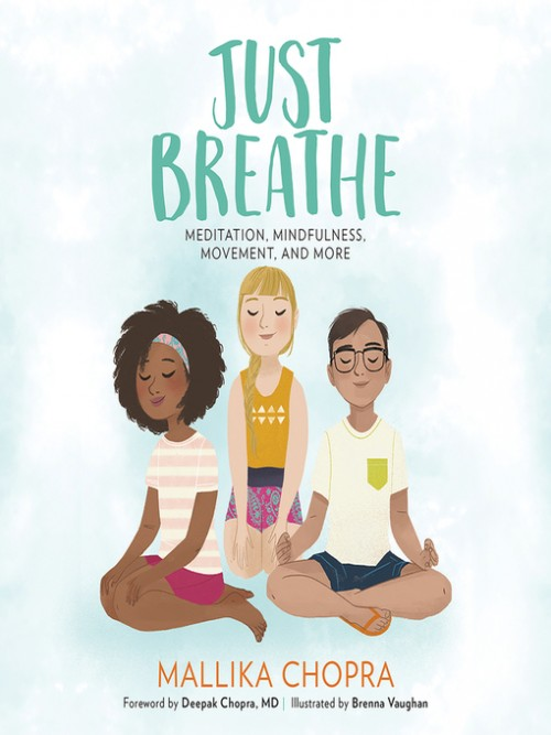 Just Breathe: Meditation, Mindfulness, Movement and More Cover