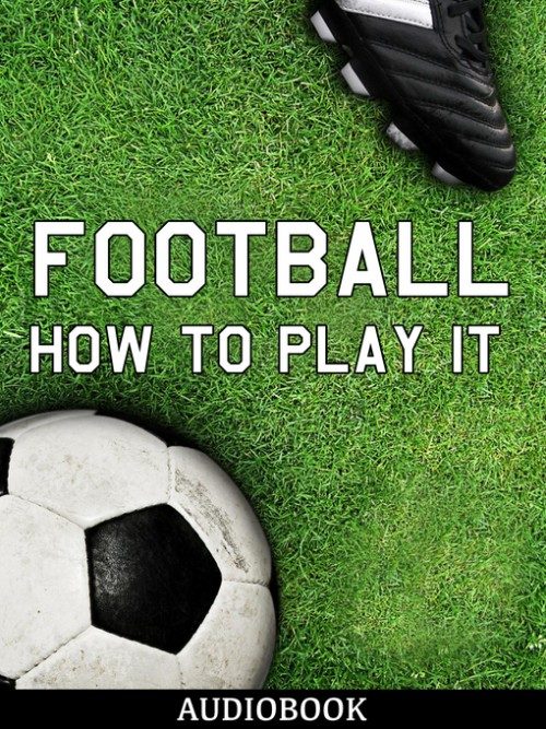Football and How To Play It Cover