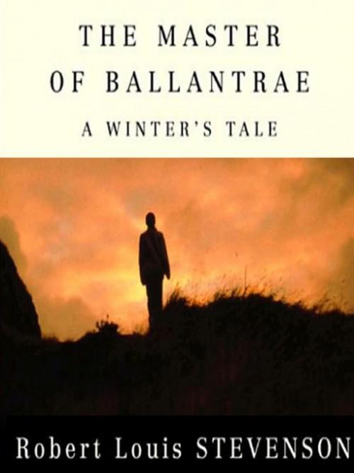The Master of Ballantrae: A Winter's Tale Cover