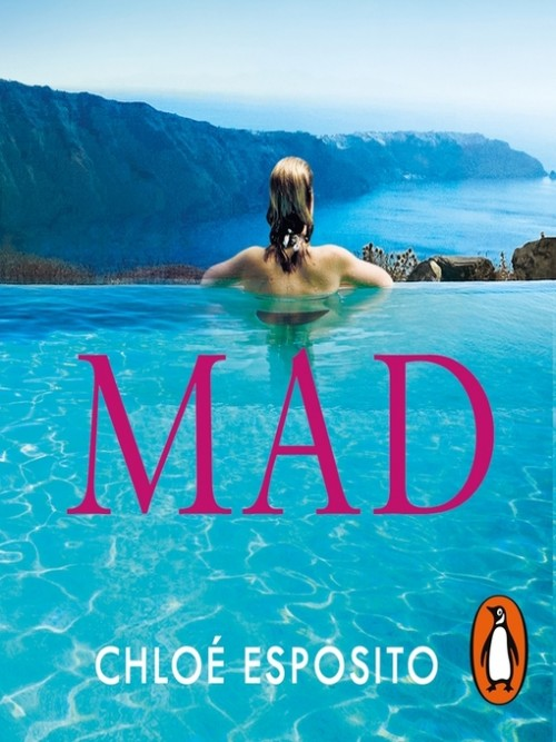 Mad, Bad and Dangerous To Know Book 1: Mad Cover
