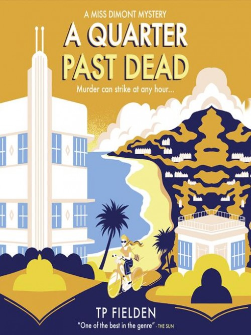 A Miss Dimont Mystery 3: A Quarter Past Dead Cover