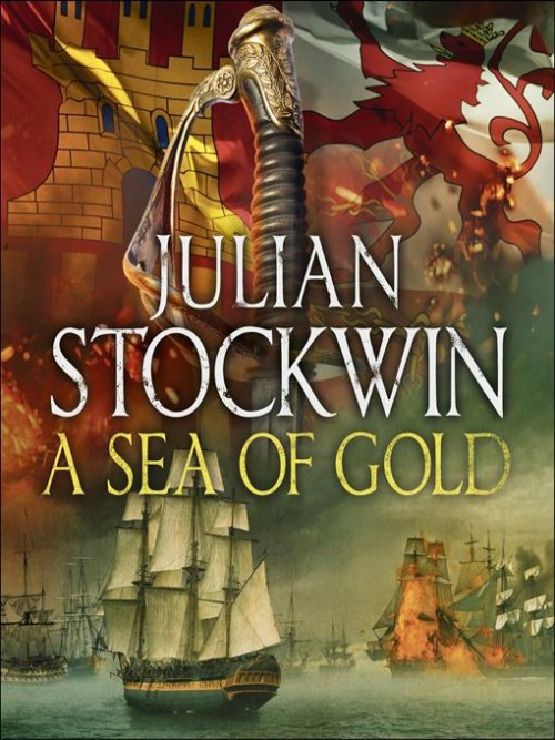 Thomas Kydd Series Book 21: A Sea of Gold Cover