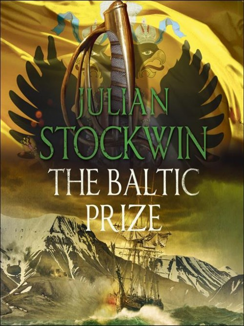 Thomas Kydd Series Book 19: The Baltic Prize Cover