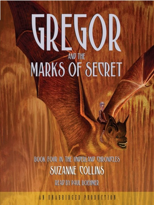 The Underland Chronicles Book 4: Gregor and the Marks of Secret Cover