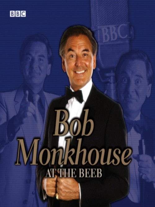 Bob Monkhouse At the Beeb Cover
