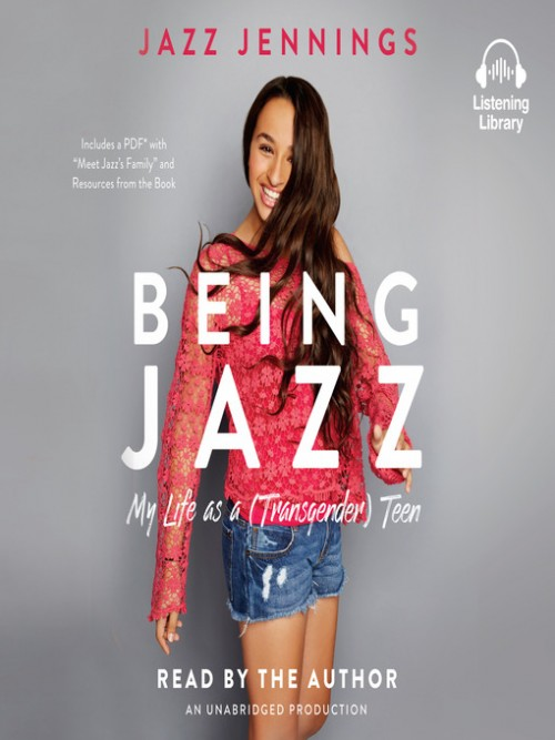 Being Jazz: My Life As A (transgender) Teen Cover