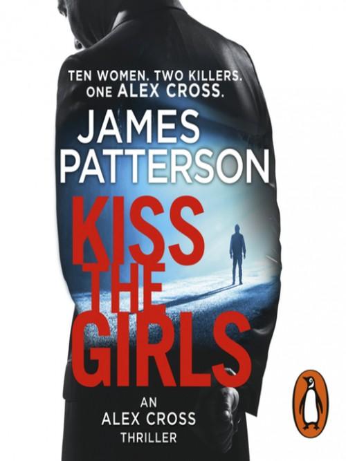 Alex Cross Series Book 2: Kiss the Girls Cover