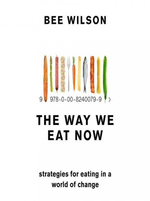 The Way We Eat Now Cover