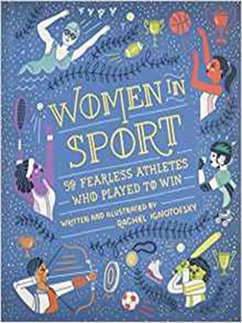 Women In Sport: 50 Fearless Pioneers Who Played To Win Cover