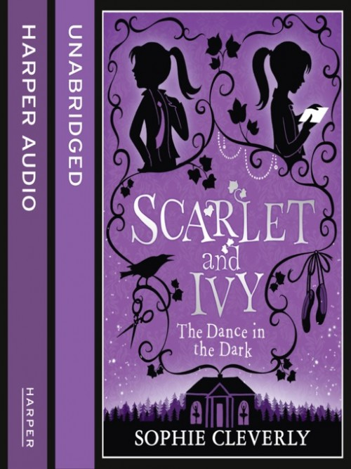 Scarlet and Ivy Series Book 3: The Dance In the Dark Cover