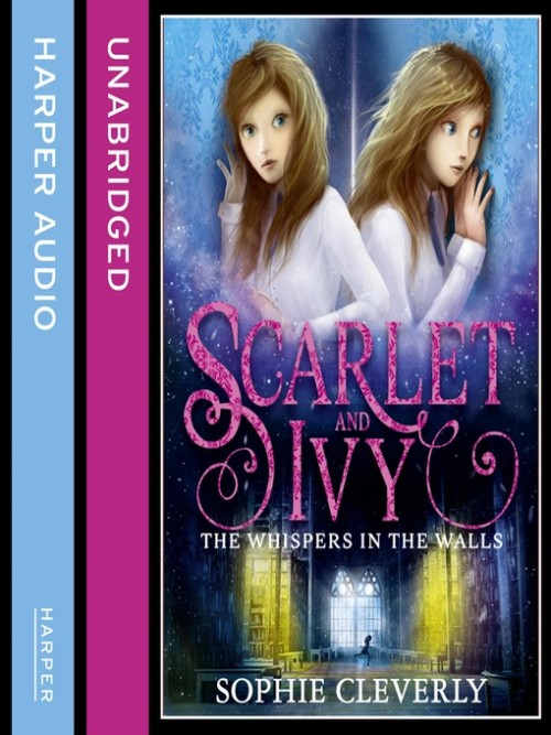 Scarlet and Ivy Series  Book 2: The Whispers In the Walls Cover