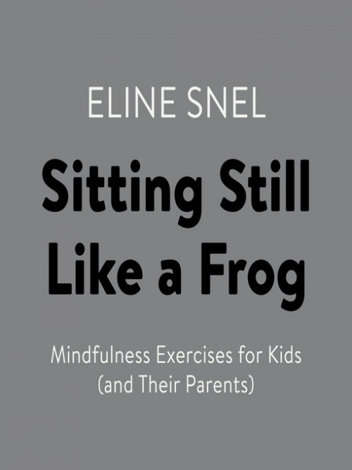 Sitting Still Like A Frog Cover