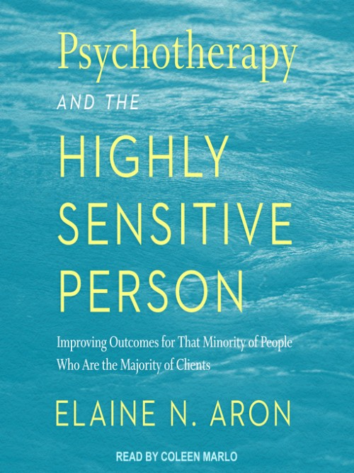 Psychotherapy and the Highly Sensitive Person Cover