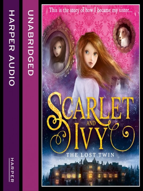 Scarlet and Ivy Book 1: The Lost Twin Cover