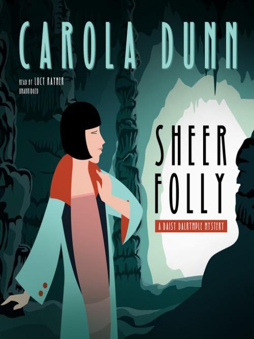 Daisy Dalrymple Book 18: Sheer Folly Cover
