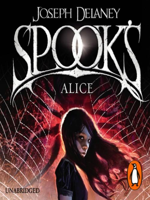 The Last Apprentice Book 12: Spook's: Alice Cover
